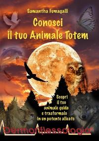 Cover Conosci il tuo Animale Totem