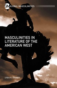 Cover Masculinities in Literature of the American West