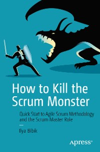Cover How to Kill the Scrum Monster