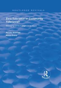 Cover Zero Tolerance or Community Tolerance?