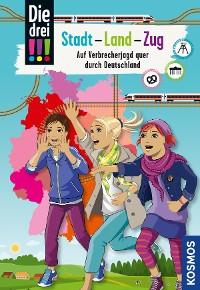 Cover Die drei !!!, Stadt - Land - Zug (drei Ausrufezeichen)