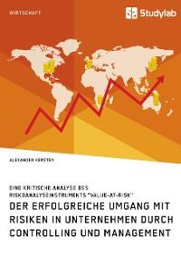 Cover Der erfolgreiche Umgang mit Risiken in Unternehmen durch Controlling und Management