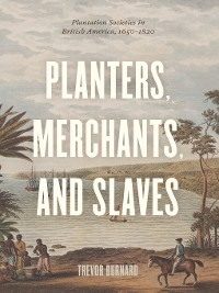 Cover Planters, Merchants, and Slaves