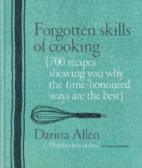 Cover Forgotten Skills of Cooking