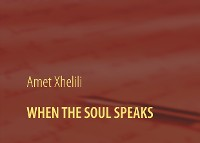Cover WHEN THE SOUL SPEAKS