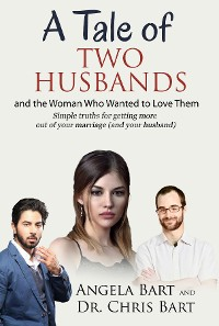 Cover A Tale of Two Husbands and the Woman Who Wanted to Love them