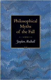 Cover Philosophical Myths of the Fall