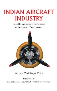 Cover Indian Aircraft Industry: Possible Invention for Success in the Twenty First Century