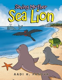 Cover Saving Mother Sea Lion