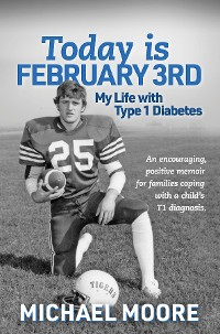 Cover Today is February 3rd  My Life with Type 1 Diabetes