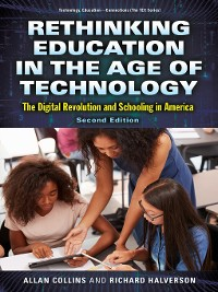 Cover Rethinking Education in the Age of Technology