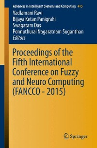 Cover Proceedings of the Fifth International Conference on Fuzzy and Neuro Computing (FANCCO - 2015)