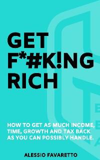 Cover Get F*#k!ng Rich
