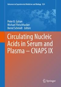 Cover Circulating Nucleic Acids in Serum and Plasma – CNAPS IX