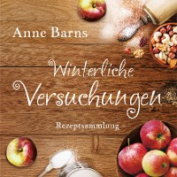 Cover Winterliche Versuchungen - Rezeptsammlung