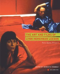Cover The Art and Films of Lynn Hershman Leeson
