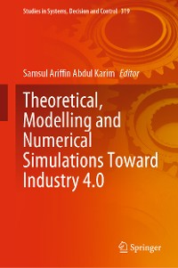 Cover Theoretical, Modelling and Numerical Simulations Toward Industry 4.0