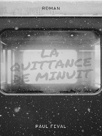 Cover La Quittance de minuit