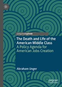Cover The Death and Life of the American Middle Class