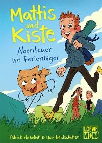 Cover Mattis & Kiste - Abenteuer im Ferienlager