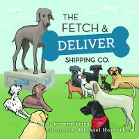 Cover The Fetch and Deliver Shipping Company