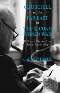 Cover Churchill on the Far East in the Second World War