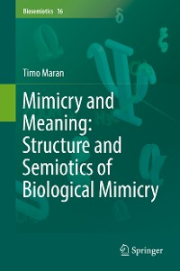 Cover Mimicry and Meaning: Structure and Semiotics of Biological Mimicry
