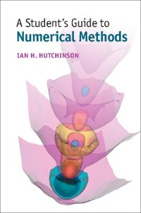 Cover Student's Guide to Numerical Methods