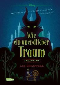 Cover Disney – Twisted Tales: Wie ein unendlicher Traum (Dornröschen)