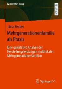 Cover Mehrgenerationenfamilie als Praxis