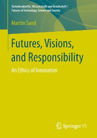 Cover Futures, Visions, and Responsibility