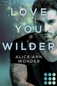 Cover Love You Wilder (Tough-Boys-Reihe 2)