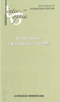 Cover Memoire entre silence et oubliLa