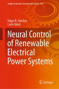 Cover Neural Control of Renewable Electrical Power Systems