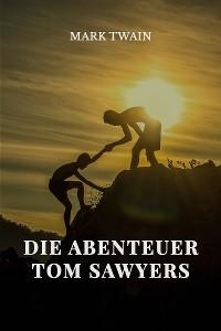 Cover Die Abenteuer Tom Sawyers