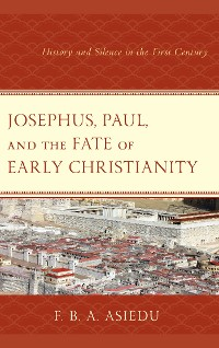 Cover Josephus, Paul, and the Fate of Early Christianity