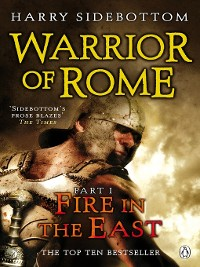 Cover Warrior of Rome I:  Fire in the East