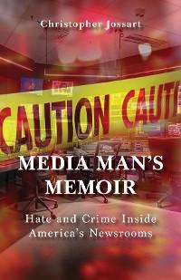 Cover Media Man's Memoir