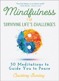 Cover Mindfulness for Surviving Life's Challenges