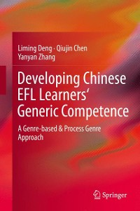 Cover Developing Chinese EFL Learners' Generic Competence