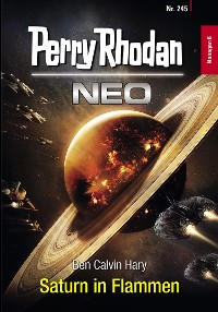 Cover Perry Rhodan Neo 245: Saturn in Flammen