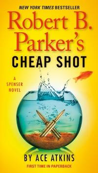 Cover Robert B. Parker's Cheap Shot