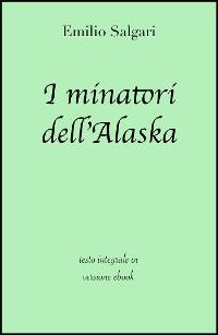 Cover I minatori dell'Alaska di Emilio Salgari in ebook