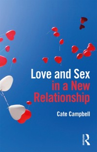 Cover Love and Sex in a New Relationship