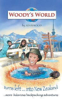 Cover Woody'S World Turns Left into New Zealand...