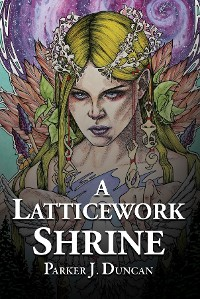 Cover A Latticework Shrine