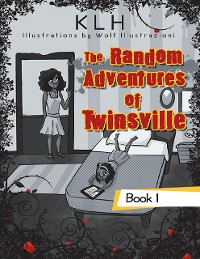 Cover The Random Adventures of Twinsville: Book 1