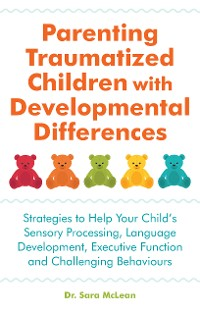 Cover Parenting Traumatized Children with Developmental Differences