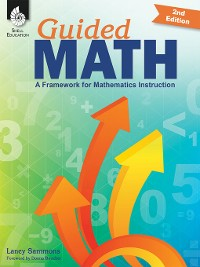 Cover Guided Math: A Framework for Mathematics Instruction Second Edition