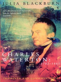 Cover Charles Waterton 1782-1865